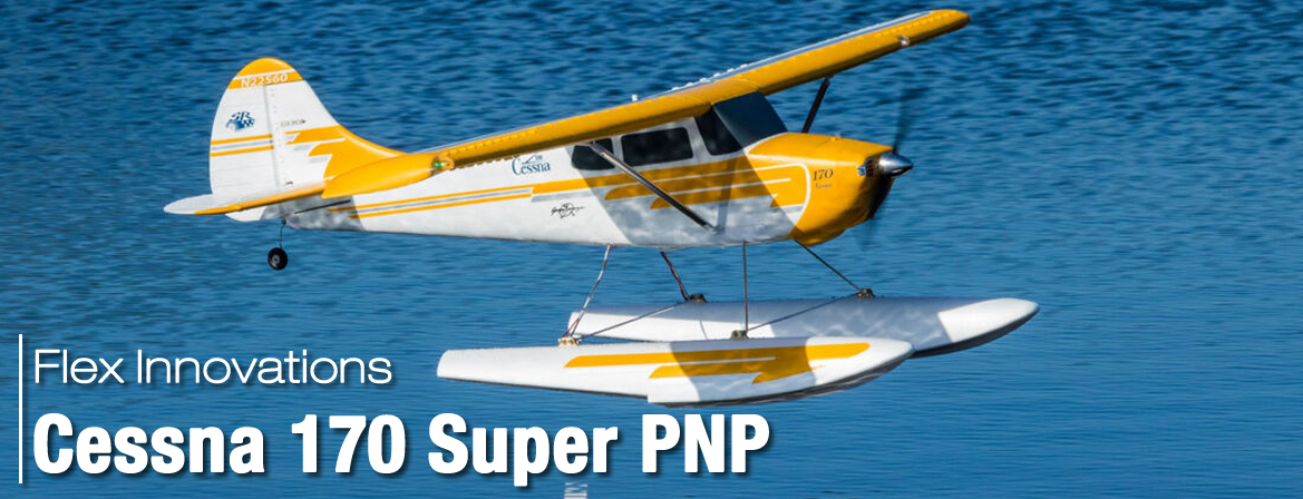 Flex Innovations Cessna 170 Super PNP